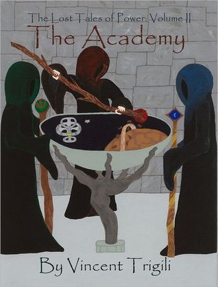 The Academy (Lost Tales of Power #2) Vincent Trigili