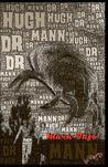 Dr. Hugh Mann (Zombie Fallout, #3.5)