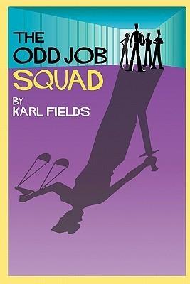 The Odd Job Squad Karl Fields