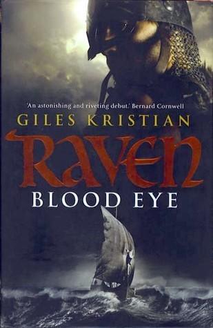 Blood Eye (Raven, #1)  by  Giles Kristian