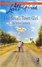 His Small-Town Girl (Eden, OK Series #1) (Love Inspired #449)