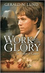 So Great a Cause (The Work and the Glory, #8) Gerald N. Lund