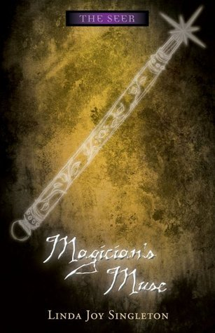 Magicians Muse (The Seer, #6)  by  Linda Joy Singleton