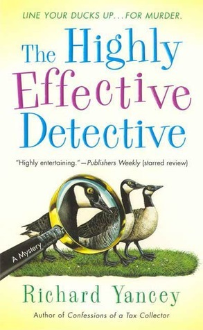 The Highly Effective Detective (The Highly Effective Detective, #1) Rick Yancey