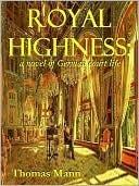 Royal Highness  by  Thomas Mann