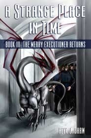 The Merry Executioner Returns (A Strange Place in Time, #3)  by  Alyx J. Shaw