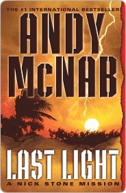 Last Light (Nick Stone, #4) Andy McNab