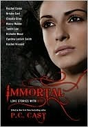 Book Review: P.C. Cast's Immortal: Love Stories with Bite