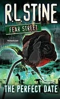 The Perfect Date (Fear Street, #37)  by  R.L. Stine