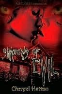 Shadows of Evil Cheryel Hutton