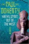 An Evil Spirit Out of the West (Egyptian Mysteries, #1)