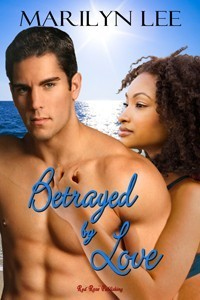 Betrayed  by  Love by Marilyn Lee