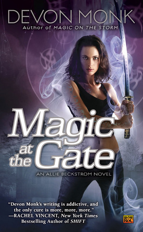 Book Review: Magic at the Gate by Devon Monk