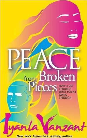 Peace from Broken Pieces (2000) by Iyanla Vanzant