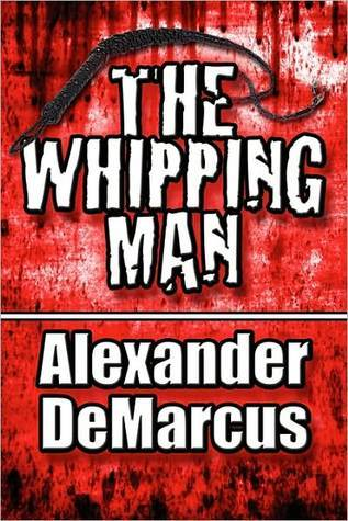 The Whipping Man Alexander DeMarcus
