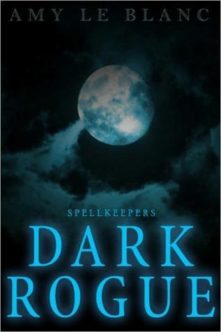 Dark Rogue  by  Amy LeBlanc