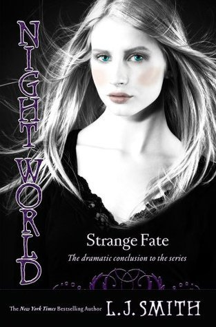 Strange Fate (Night World, #10)  by  L.J. Smith