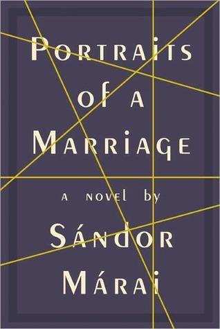Portraits of a Marriage Sándor Márai