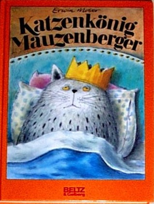 Book review | Katzenkönig Muazenberger by Erwin Moser | 5 stars