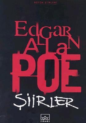 Edgar Allan Poe: Bütün Şiirleri Edgar Allan Poe