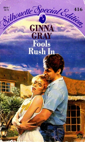 Fools Rush In (The Blaines and the McCalls of Crockett, Texas, #1)  by  Ginna Gray