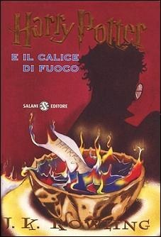 Harry Potter e il Calice di Fuoco (Harry Potter, # 4)