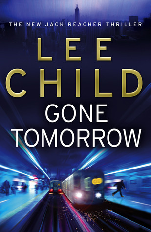 Book Review: Lee Child's Gone Tomorrow