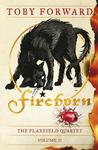 Fireborn (The Flaxfield Quartet, #2)