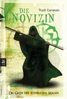 Die Novizin (The Black Magician Trilogy, #2)