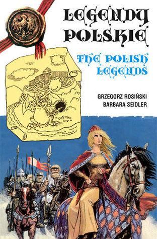 Legendy Polskie  - The Polish Legends Grzegorz Rosiński