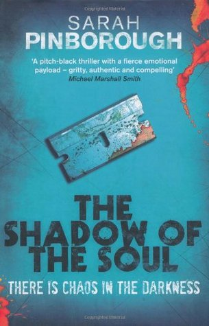 Shadow of the Soul  by  Sarah Pinborough