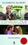 Eat, Pray, Love - Ízek, imák, szerelmek