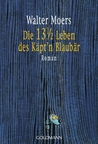 Die 13½ Leben des Käpt'n Blaubär (Zamonien, #1)