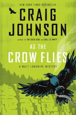 Book Review: Craig Johnson's As the Crow Flies