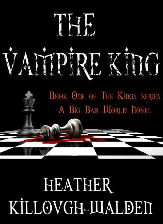 The Vampire King (The Kings, #1)