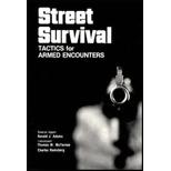 Street Survival: Tactics for Armed Encounters Ronald J. Adams