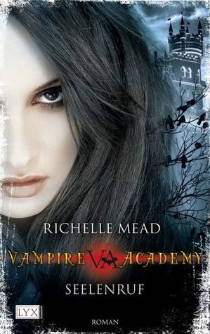Seelenruf (Vampire Academy, #5)