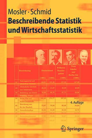 Beschreibende Statistik Und Wirtschaftsstatistik  by  Karl Mosler