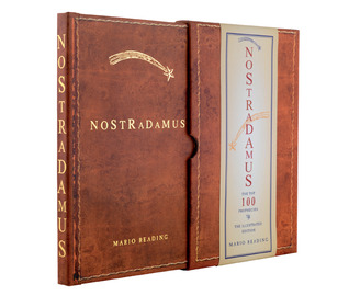 Nostradamus: The Top 100 Prophecies: The Illustrated Edition  by  Mario Reading