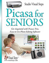 Picasa for Seniors: Get Acquainted with Picasa: Free, Easy-to-Use Photo Editing Software