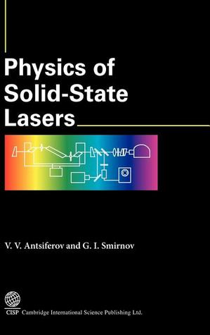Physics of Solid State Lasers V.V. Antsiferov