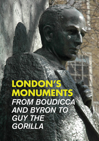 Londons Monuments  by  Andrew Kershman