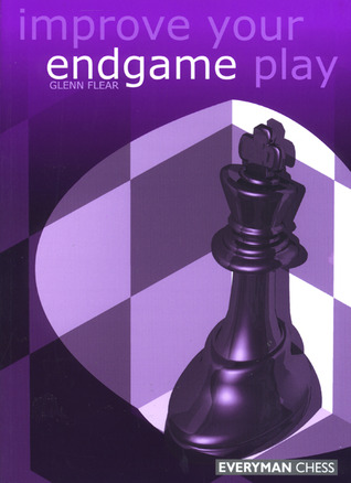 Improve Your Endgame Play  by  Glenn Flear