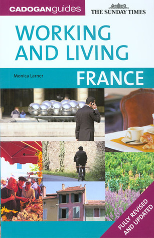 Working & Living France Monica Larner