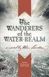 The Wanderers of the Water Realm