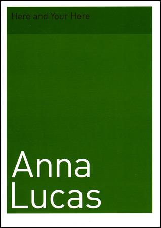 Anna Lucas: Here and Your Here Karen Allen