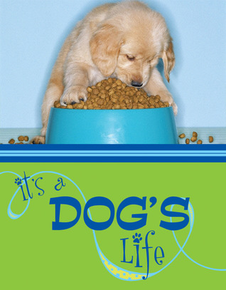 Its a Dogs Life  by  Various