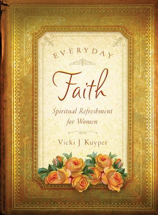 Everyday Faith  by  Rebecca Currington Snapdragon Group