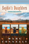 Sophie's Daughters Trilogy (Sophie's Daughters, #1-3)