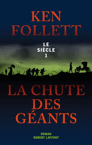 La chute des géants (The Century Trilogy #1)